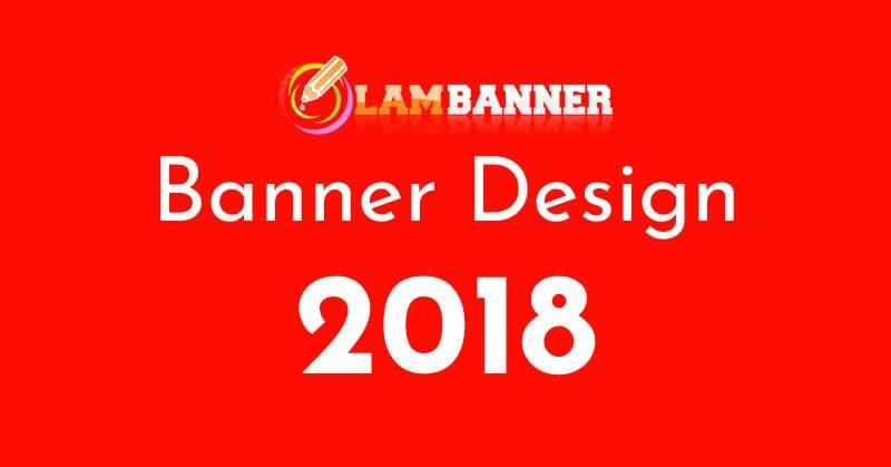 lambanner-thiet-ke-banner-2018