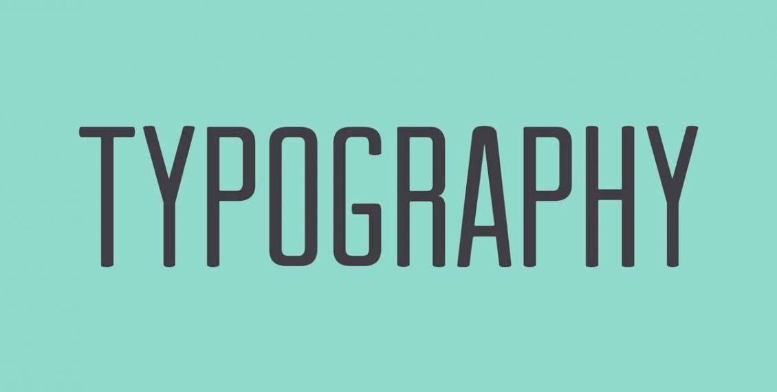 Typography là gì và tầm quan trọng của Typography trong thiết kế